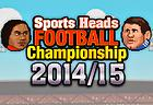 Sports Heads : Football Championship 2014/2015