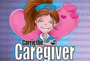 Carrie the Caregiver